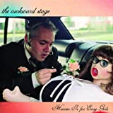 Songtexte von The Awkward Stage - Heaven Is for Easy Girls