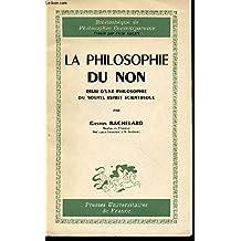 La philosophie du non - essai d'une philosophie du nouvel esprit scientifique
