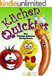 Küchen-Quickies - Das Wenige-Zutaten-...
