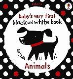 Animals (Babys Very First Black & White Books) (Baby's Very First Black-and-White Books)