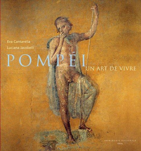 Pompéi : Un art de vivre par Eva Cantarella