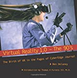 Virtual Reality 1.0 -- The 90's: The Birth of VR, in the Pages of CyberEdge...
