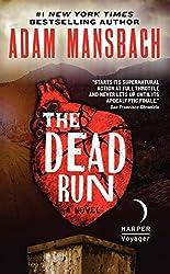 The Dead Run: A Novel (Jess Galvan) by Adam Mansbach (2014-11-25)