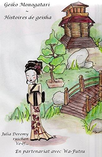 Geiko Monogatari: Histoires de Geishas par Rui Chan