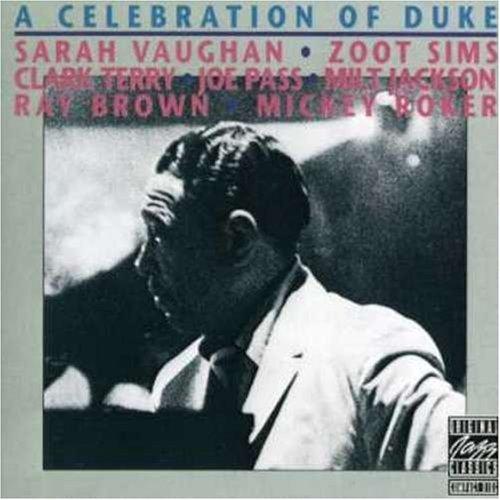 Celebration of Ellington by Sarah Vaughan, Zoot Sims, Clark Terry, Joe Pass, Milt Jackson, Ray Brown, Mickey (1991-07-01) (Zoot Sims Terry, Clark)