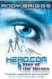 HERO.COM 1: Rise of the Heroes