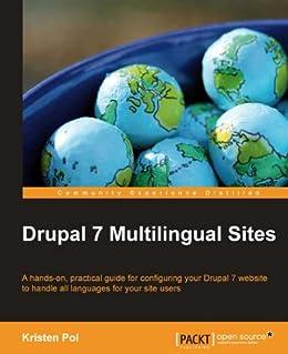 Drupal 7 Multilingual Sites von [Pol, Kristen]