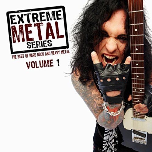 Extreme Metal Series, Vol. 1 (The Best of Hard Rock and Heavy Metal)