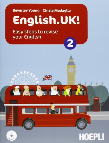 English.UK. Per le Scuole superiori! Con CD Audio. Con espansione online: 2
