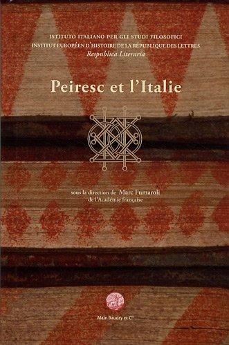 Peiresc et l'Italie : Actes du colloque international par Marc Fumaroli, Collectif