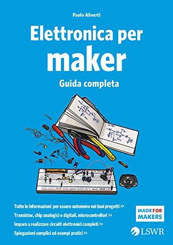 elettronica-per-maker-guida-completa