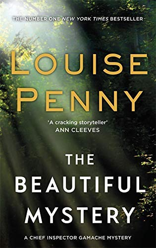 The Beautiful Mystery (Chief Inspector Gamache, Band 8)