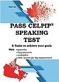 PASS CELPIP® SPEAKING TEST: 8 Tasks to achieve your goals