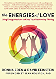 The Energies of Love: Using Energy Medicine to Keep Your Relationship Thriving (English Edition)
