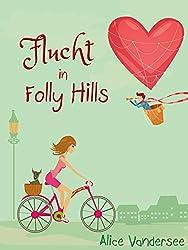Flucht in Folly Hills