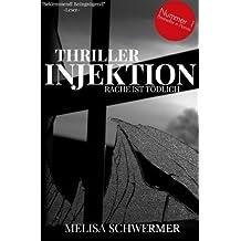 Injektion - Thriller: Die Gesamtausgabe