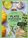 Plats végétariens (ou presque) Super sain