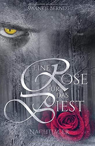 Buchseite und Rezensionen zu 'Nachtjäger (Eine Rose für das Biest, Band 1)' von Swantje Berndt
