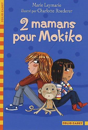 "<a href=""/node/103130"">2 mamans pour Mokiko</a>"