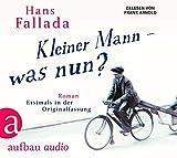 Kleiner Mann – was nun?: Roman. Gelesen von Arnold Frank