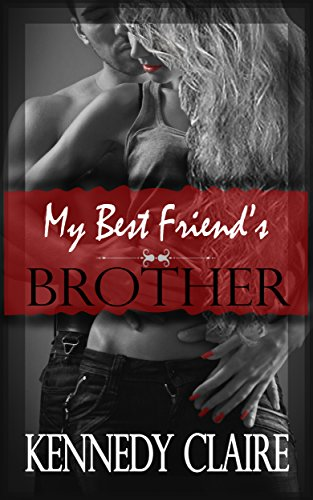 My Best Friends Brother A Love Story A Bashir Family Romance Book
