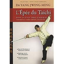L'épée du Taïchi : Dans le style Yang classique