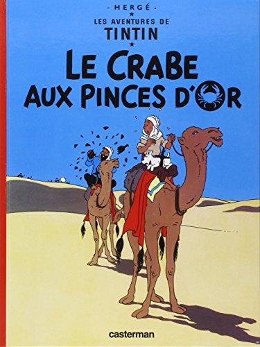 Les Aventures de Tintin, tome 9 : Le Crabe aux pinces d'or par Hergé