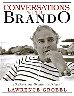 Conversations with Brando by [Grobel, Lawrence]