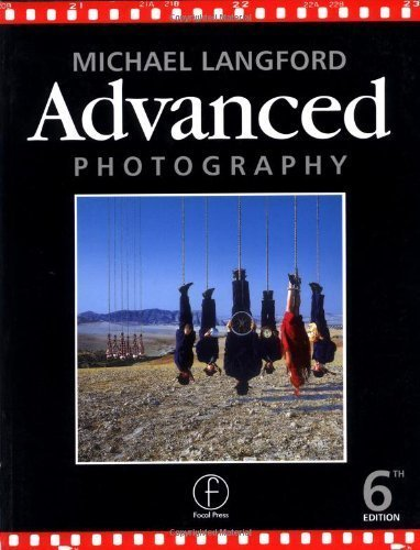 Advanced Photography 6th edition by Langford, Michael (1998) Paperback