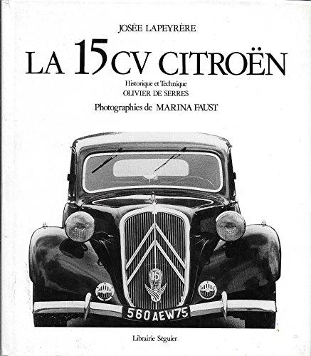 La 15 CV Citroën par Josée Lapeyrère