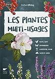 Les plantes multi-usages
