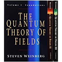 The Quantum Theory of Fields 3 Volume Paperback Set.