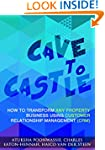 Cave To Castle: How To Transform Any...