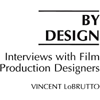 By Design: Interviews with Film Production Designers