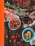 Un anno in Romagna. Due amiche, cucina, colori e paesaggi. Ediz. illustrata