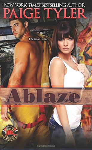 Ablaze (Dallas Fire and Rescue)