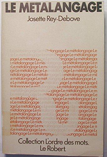 Descargar Libro Le metalangage : etude linguistique du discours sur le langage de Rey