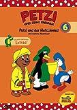 Petzi und seine Freunde 06: Petzi und der Hufschmied und weitere Abenteuer