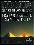 Heaven's Mirror: Quest for the Lost Civilization (A Channel Four book)
