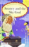 Anancy and the Sky God: Caribbean Favourite Tales (Sunstart Readers)