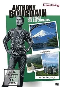 Anthony Bourdain - Eine Frage des Geschmacks (China, Hongkong, Japan) - Discovery travel & living