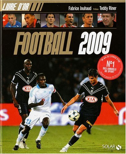 Livre d'or Football 2009 par Fabrice Jouhaud