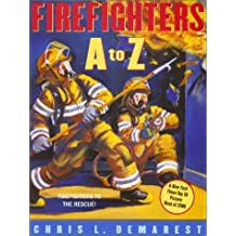 Firefighters A to Z by Chris L. Demarest (2003-05-01)