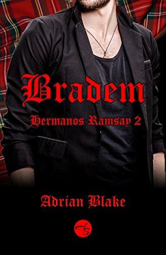 Bradem (Hermanos Ramsay nº 2) por Adrian Blake