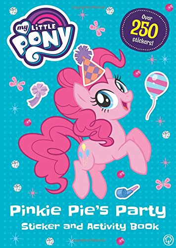 Pinkie Pie's Party Sticker and Activity Book (My Little Pony)