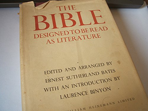 THE BIBLE DESIGNED TO BE READ AS LITERATURE