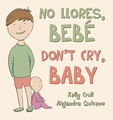 No llores, bebé / Don't Cry, Baby por Kelly Crull