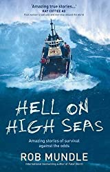 Hell on High Seas: Amazing Stories of Survival Against the Odds