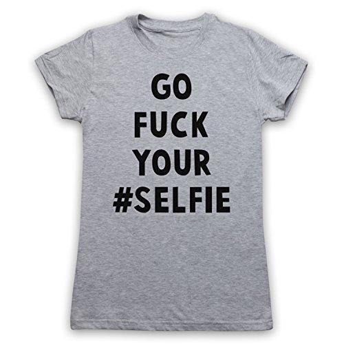 Go Fuck Your Selfie Funny Slogan Damen T-Shirt Grau
