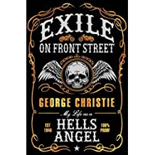 Exile on Front Street: My Life as a Hells Angel